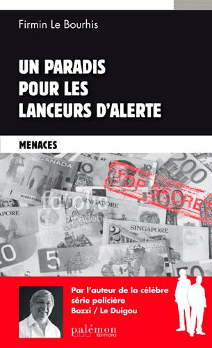 MENACES T3 - PAS DE PARADIS POUR LES LANCEURS D'ALERTES