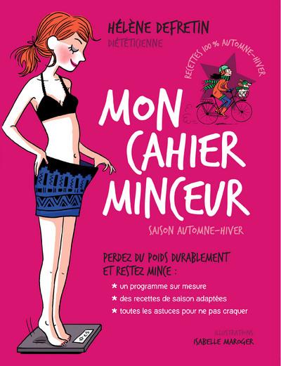 MON CAHIER MINCEUR - SAISON HIVER