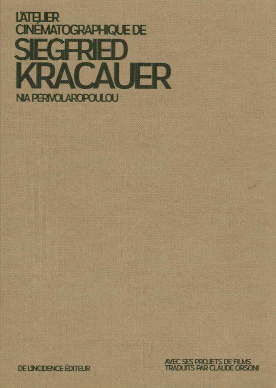 ATELIER CINEMATOGRAPHIQUE DE SIEGFRIED KRACAUER (L)