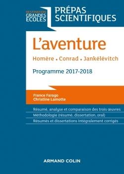 L'AVENTURE - HOMERE - CONRAD - JANKELEVITCH - PREPAS SCIENTIFIQUES 2017-2018