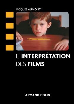 L'INTERPRETATION DES FILMS
