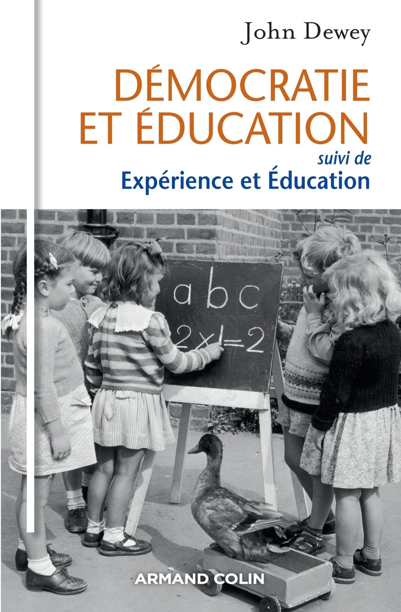DEMOCRATIE ET EDUCATION - SUIVI DE EXPERIENCE ET EDUCATION