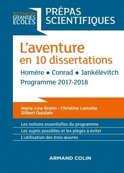 L'AVENTURE EN 10 DISSERTATIONS - PREPAS SCIENTIFIQUES 2017-2018