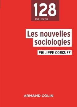 LES NOUVELLES SOCIOLOGIES - 3E ED. - NP
