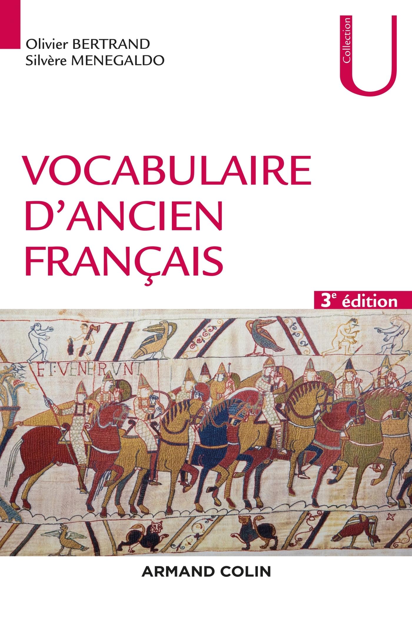 VOCABULAIRE D'ANCIEN FRANCAIS - 3E ED.