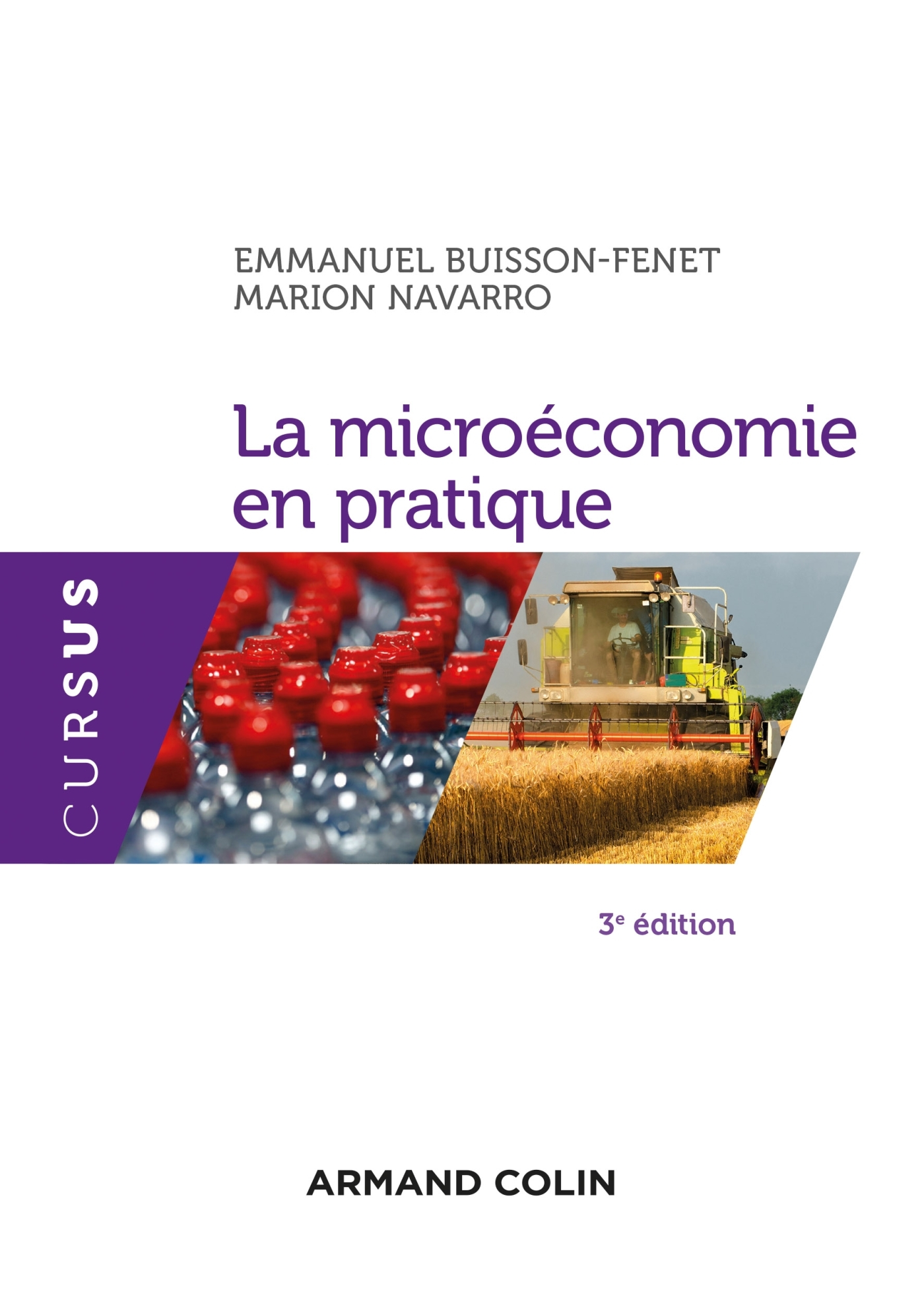 LA MICROECONOMIE EN PRATIQUE - 3E ED.