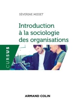 INTRODUCTION A LA SOCIOLOGIE DES ORGANISATIONS