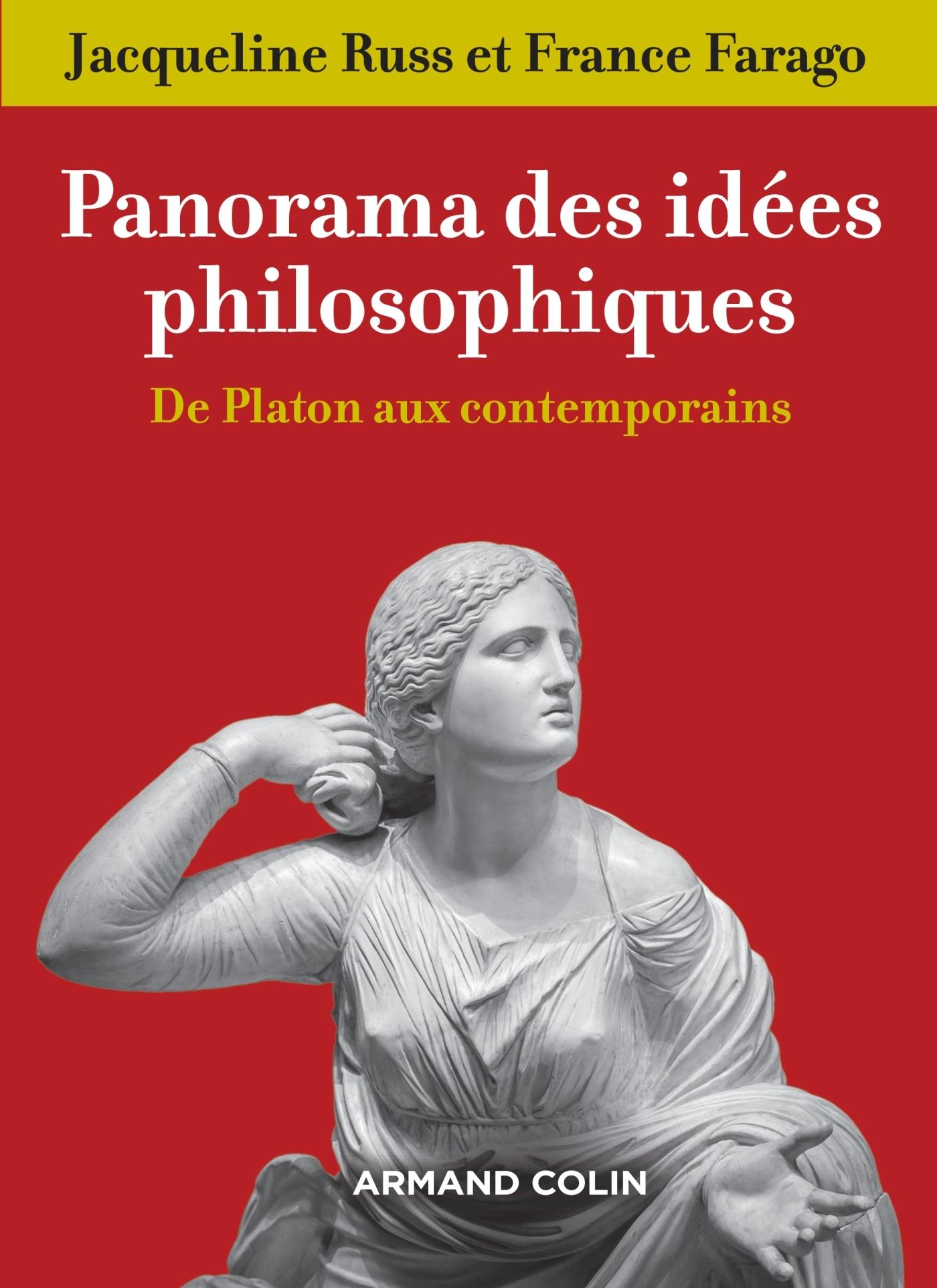 PANORAMA DES IDEES PHILOSOPHIQUES - 3E ED. - DE PLATON AUX CONTEMPORAINS