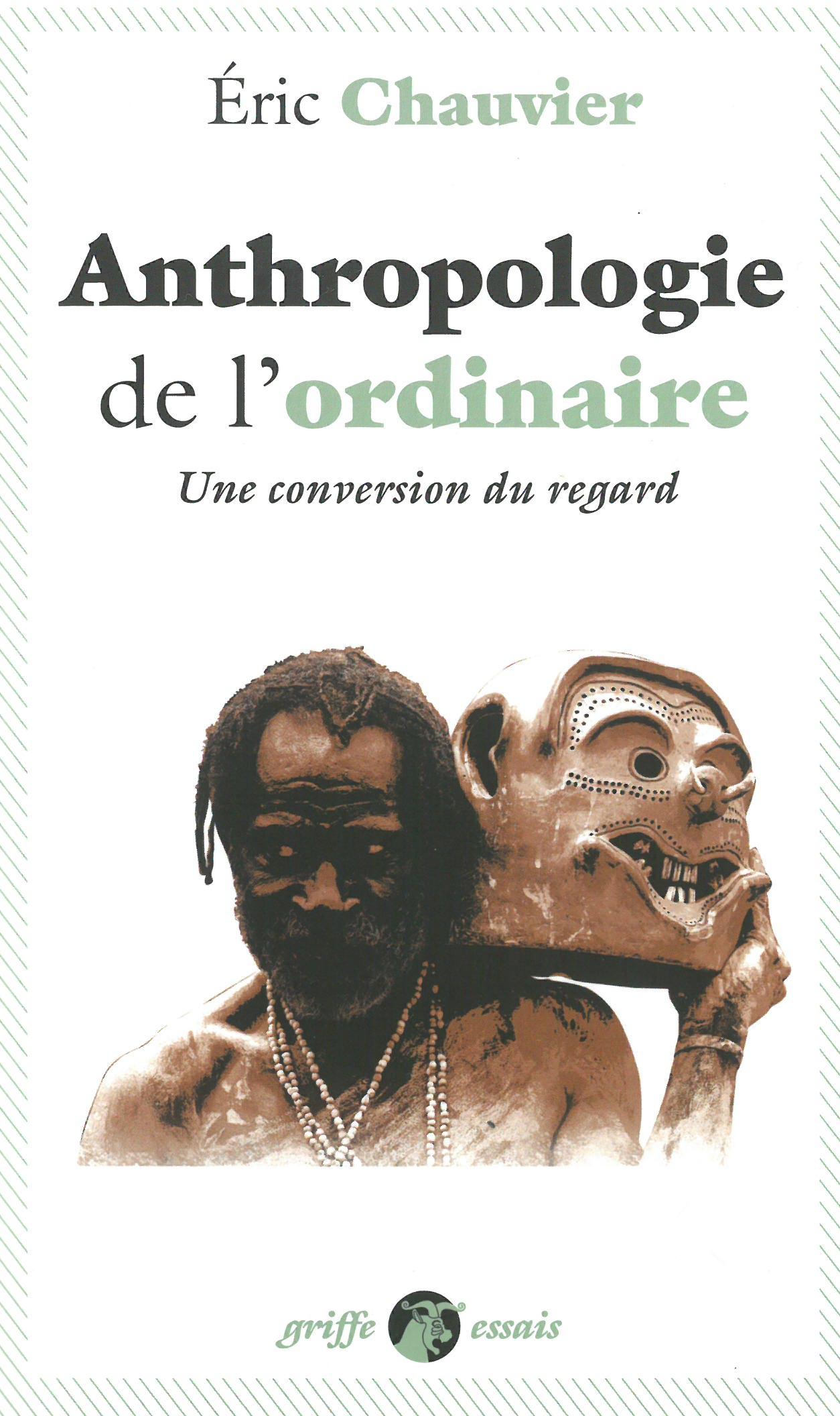 ANTHROPOLOGIE DE L'ORDINAIRE
