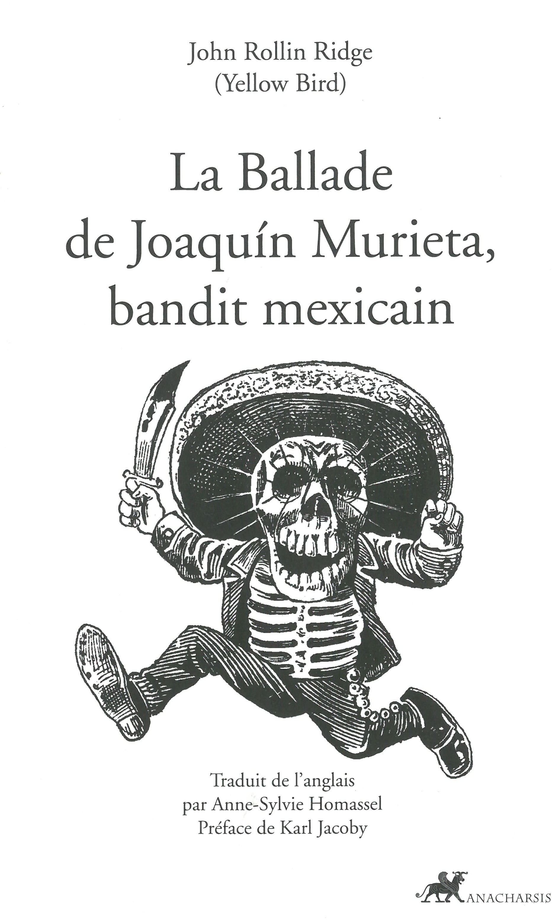 BALLADE DE JOAQUIN MURIETA,BANDIT MEXICAIN (LA)