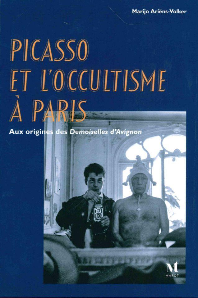 PICASSO ET L'OCCULTISME A PARIS