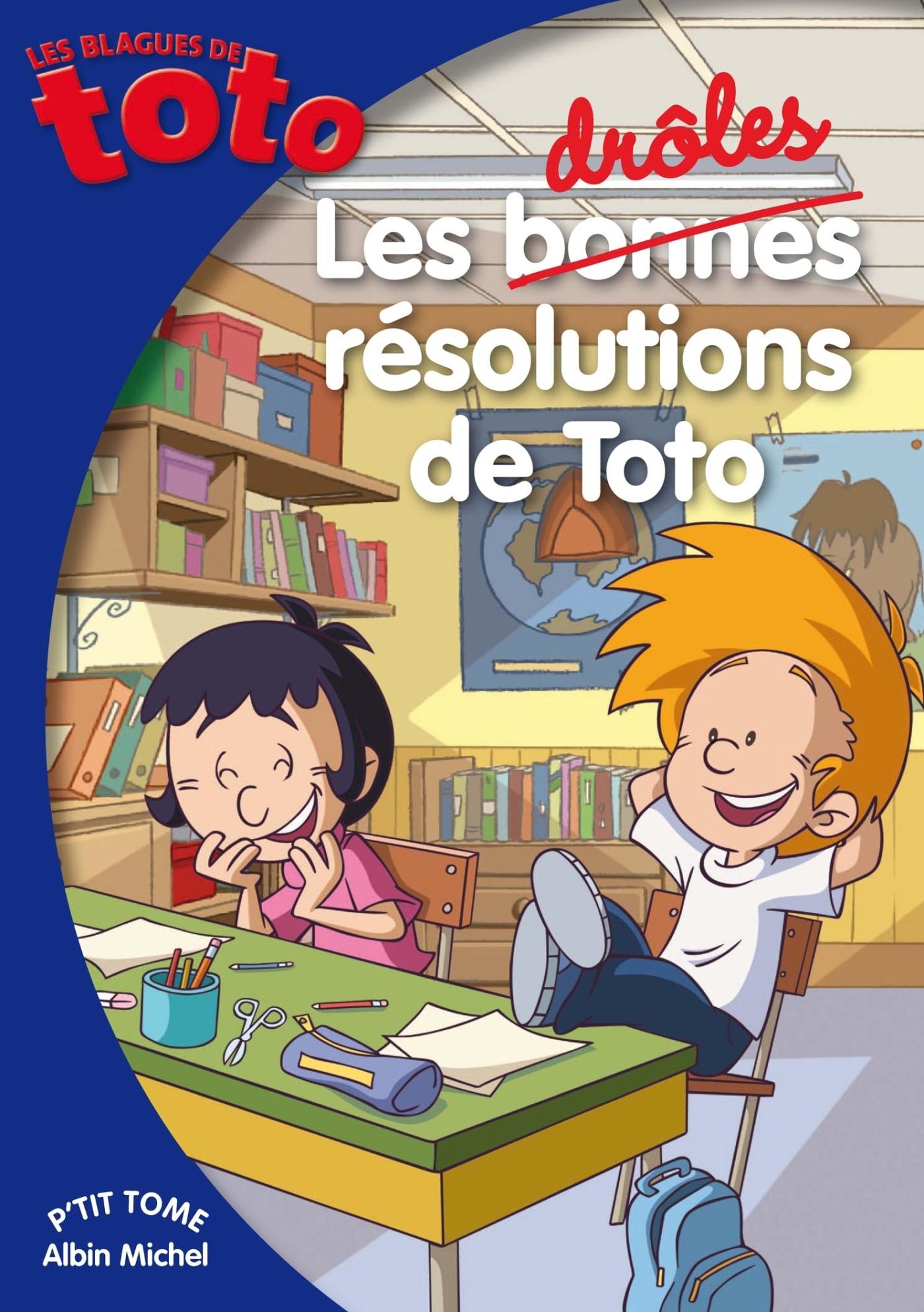 LES BONNES RESOLUTIONS DE TOTO