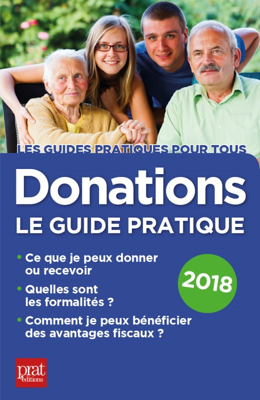 DONATIONS LE GUIDE PRATIQUE 2018