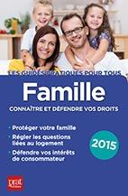 FAMILLE CONNAITRE ET DEFENDRE VOS DROITS 2015