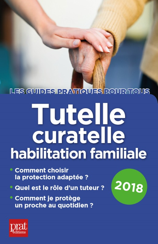 TUTELLE CURATELLE HABILITATION FAMILIALE 2018