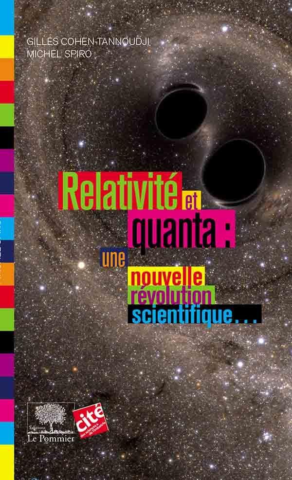 RELATIVITE ET QUANTA : UNE NOUVELLE REVOLUTION SCIENTIFIQUE