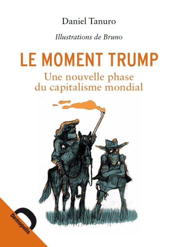 LE MOMENT TRUMP