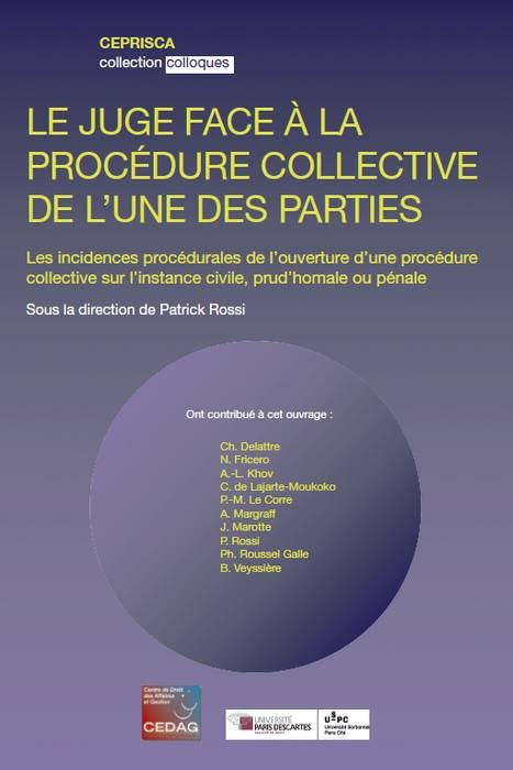LE JUGE FACE A LA PROCEDURE COLLECTIVE DE L UNE DES PARTIES