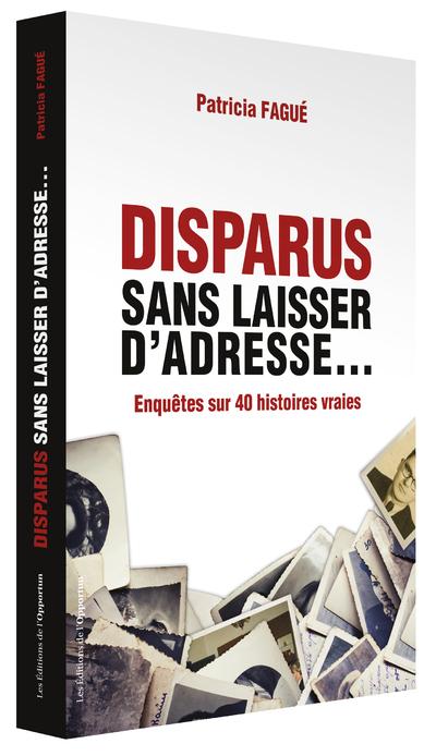 DISPARUS SANS LAISSER D'ADRESSE...