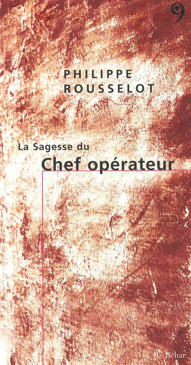 SAGESSE DU CHEF OPERATEUR (LA)