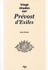 VINGT ETUDES SUR PREVOST D'EXILES