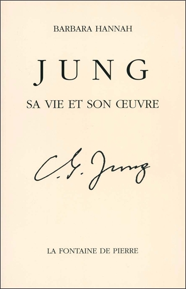 JUNG - SA VIE ET SON OEUVRE