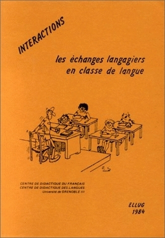INTERACTIONS. LES ECHANGES LANGAGIERS EN CLASSE DE LANGUE
