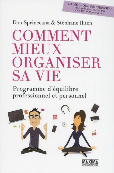 COMMENT MIEUX ORGANISER SA VIE