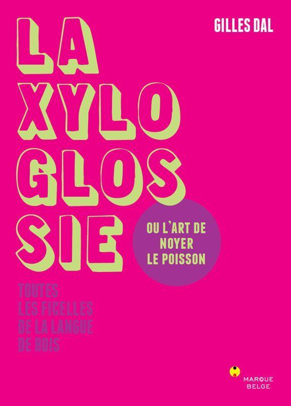 XYLOGLOSSIE (LA)