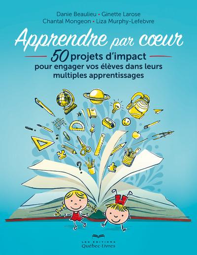 APPRENDRE PAR COEUR (3E EDITION)