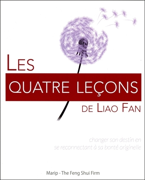 LES QUATRE LECONS DE LIAO FAN