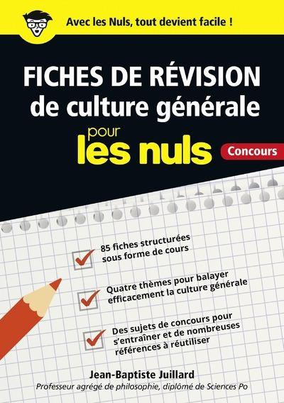 FICHES DE REVISION DE CULTURE GENERALE POUR LES NULS - CONCOURS