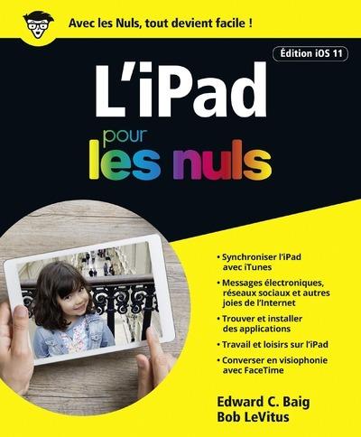 IPAD POUR LES NULS EDITION IOS 11