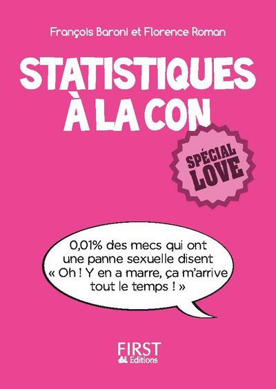 PETIT LIVRE DE - STATISTIQUES A LA CON, SPECIAL LOVE