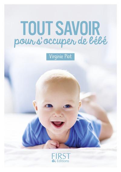 PETIT LIVRE DE - TOUT SAVOIR POUR S'OCCUPER DE BEBE