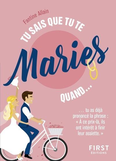 TU SAIS QUE TU TE MARIES QUAND...
