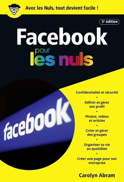 FACEBOOK 5ED POCHE POUR LES NULS