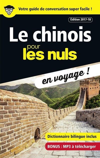 LE CHINOIS POUR LES NULS EN VOYAGE ! EDITION 2017-18