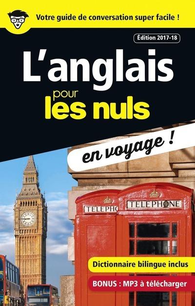 L'ANGLAIS POUR LES NULS EN VOYAGE - EDITION 2017-18