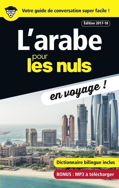 L'ARABE POUR LES NULS EN VOYAGE - EDITION 2017-18