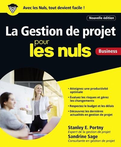 LA GESTION DE PROJET POUR LES NULS, BUSINESS NOUVELLE EDITION
