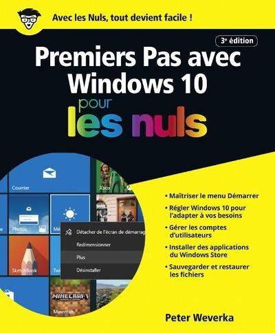 PREMIERS PAS AVEC WINDOWS 10 3E POUR LES NULS