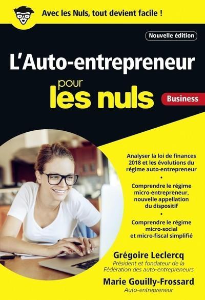 L'AUTO-ENTREPRENEUR POUR LES NULS BUSINESS, NOUVELLE EDITION