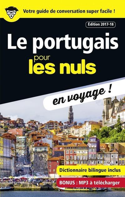 LE PORTUGAIS POUR LES NULS EN VOYAGE ! EDITION 2017-18