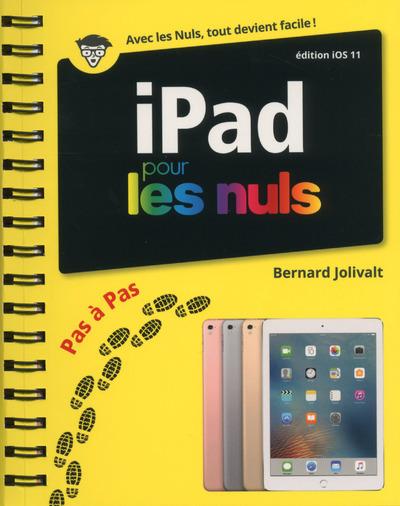 IPAD EDITION IOS 11 PAS A PAS POUR LES NULS