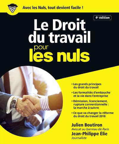 LE DROIT DU TRAVAIL POUR LES NULS, 4E