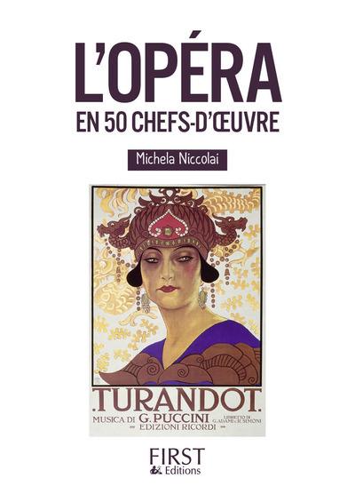 PETIT LIVRE DE - L'OPERA EN 50 CHEFS-D'OEUVRE