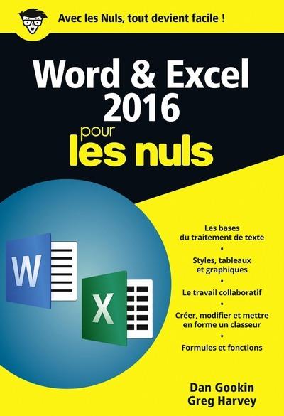 WORD ET EXCEL 2016 POCHE POUR LES NULS, 2E