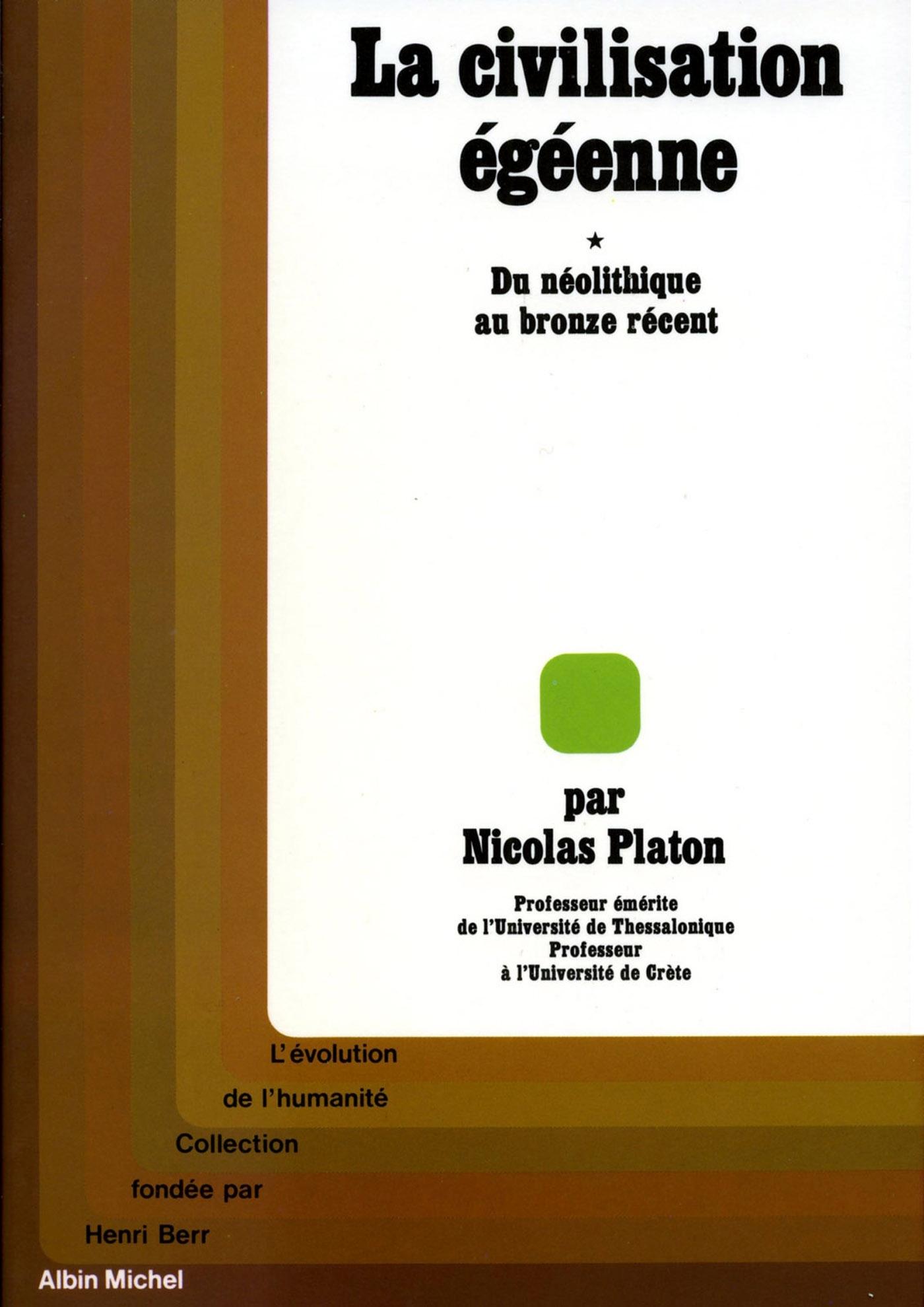LA CIVILISATION EGEENNE - TOME 1