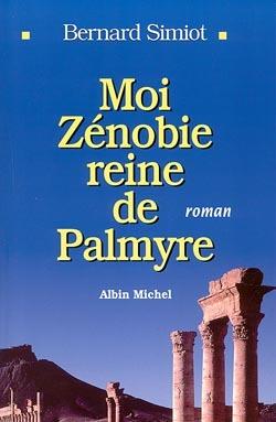 MOI ZENOBIE REINE DE PAMYRE